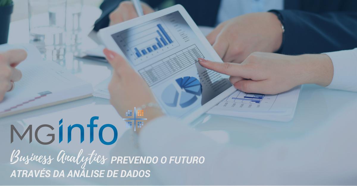 Business Analytics: Prevendo o Futuro através da análise de dados